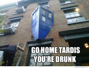 go-home-tardis-youre-drunk